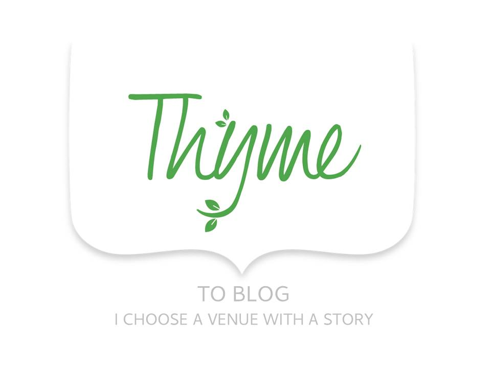 Thyme to blog i choose a venue with a story