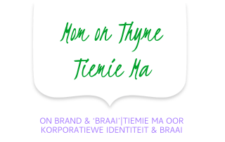 Mom on Thyme Brand and braai