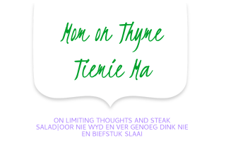 Mom on Thyme limiting thoughts