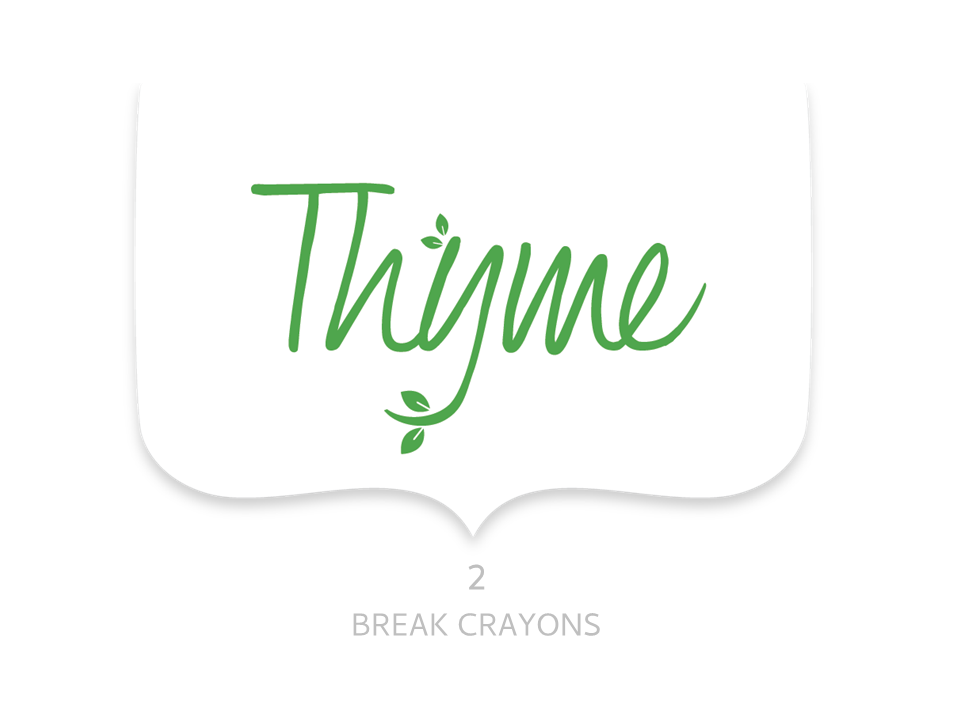 Thyme to break crayons