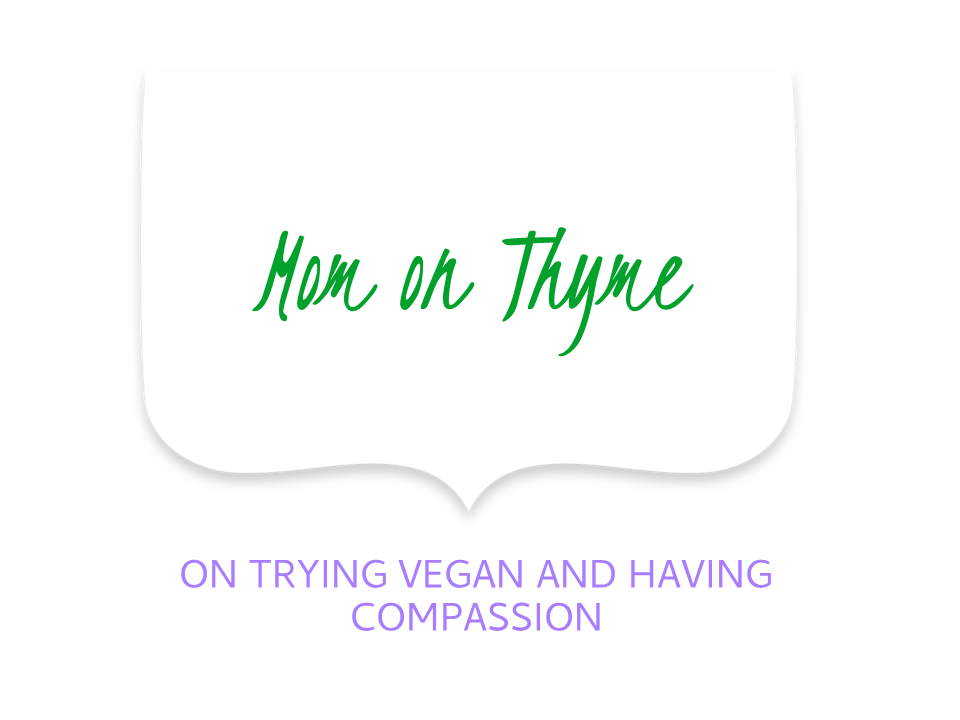 Mom on vegan and compassion